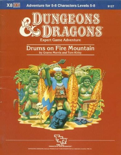 9780880381819: Drums on Fire Mountain Module X8 (Dungeons and Dragons)