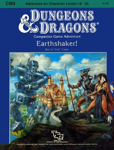 9780880381963: Earthshaker! (Dungeons & Dragons module CM4, Adventure for Character Levels 18-20)