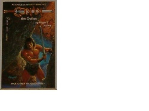 9780880382229: Conan the Outlaw (Endless Quest Book, No 25/Pick a Path to Adventure Series)
