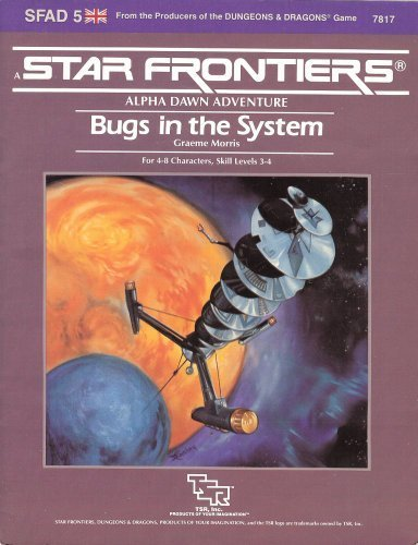 9780880382489: Bugs in the System (Star Frontiers module SFAD5)
