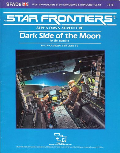 Dark Side of the Moon (Star Frontiers Module SFAD6): Jim Bambra