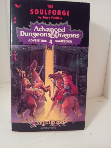 9780880382540: The Soulforge (Advanced Dungeons and Dragons Adventure Gamebook, No 4)