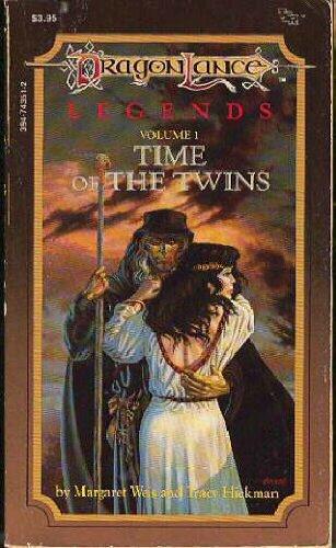 9780880382656: Time of the Twins Legends 1 (Dragonlance Legends Trilogy, Vol 1)