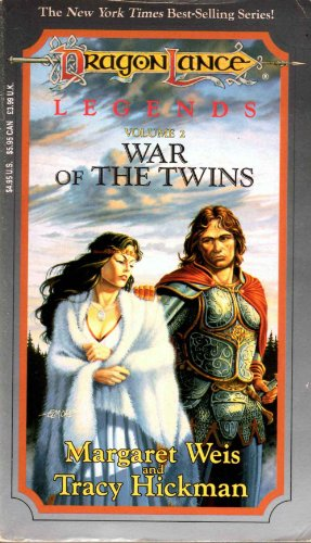 War of the Twins (DragonLance Legends, Vol 2): Weis, Margaret
