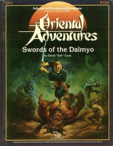 Swords of the Daimyo Module OA1 (Advanced Dungeons & Dragons Oriental Adventures): Cook, David ...