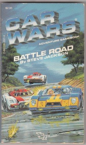 9780880382977: Battle Road (Car Wars Adventure Gamebook #1)