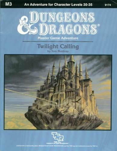 Twilight Calling (Dungeons and Dragons module M3): Tom Moldvay