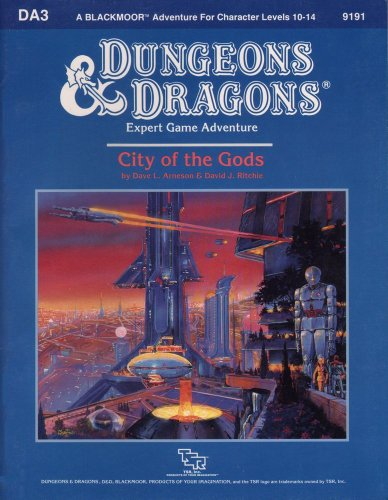 9780880383899: City of the Gods (Dungeons and Dragons: Blackmoor Module DA3)