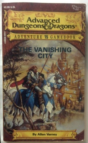 9780880384346: The Vanishing City (Advanced Dungeons & Dragons Adventure Gamebook)