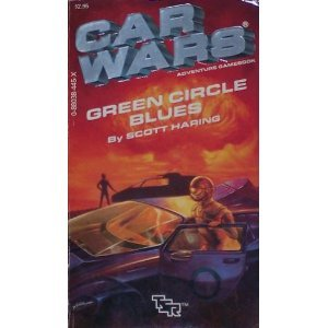 9780880384452: Green Circle Blues (Car Wars Gamebook, No 5)
