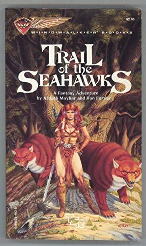 Trail of the Seahawks (Windwalker Book): Ardath Mayhar