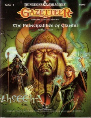 9780880384858: The Principalities of Glantri (Dungeons and Dragons Fantasy Roleplaying, Gazateer GAZ3)