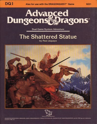 The Shattered Statue (Advanced Dungeons and Dragons/Dragonquest Module DQ1) (0880384980) by Paul Jaquays
