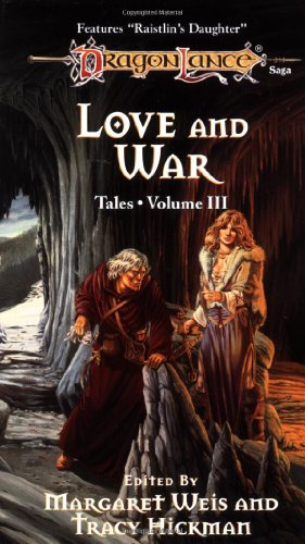 9780880385190: LOVE & WAR-3 (Dragonlance: Tales)