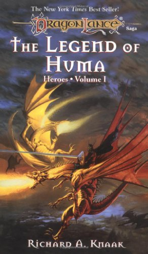 9780880385480: The Legend of Huma (Dragonlance Saga - Heroes - Volume One)