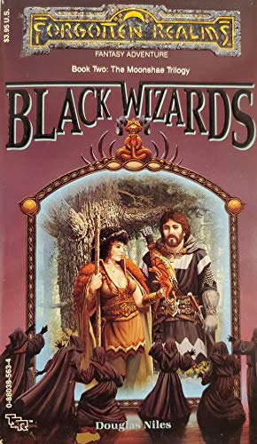 9780880385633: Black Wizards (Forgotten Realms: the Moonshae Trilogy)