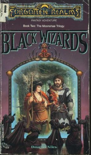 Black Wizards (Forgotten Realms : The Moonshae Trilogy Book Two)
