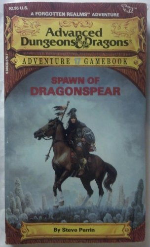 Spawn of Dragonspear (A Forgotten Realms Adventure) (Advanced Dungeons and Dragons Adventure Game...