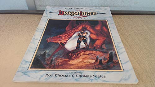 The Dragonlance Saga, Book Two: Thomas, Roy & Thomas Yeates & Margaret Weis & Tony Dezuniga