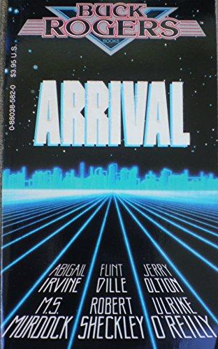 9780880385824: Arrival (Buck Rogers Books)