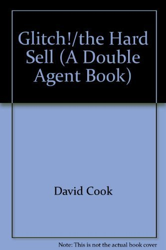 9780880385893: Glitch!/the Hard Sell (A Double Agent Book)