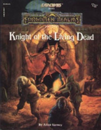 Knight of the Living Dead (Forgotten Realms - Modules): Allen Varney