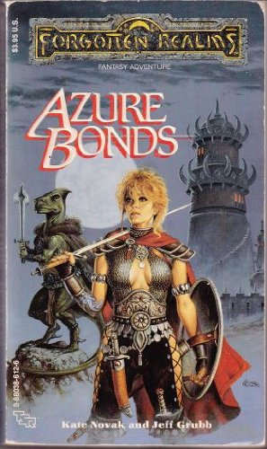 Azure Bonds (Forgotten Realms): Jeff Grubb, Kate