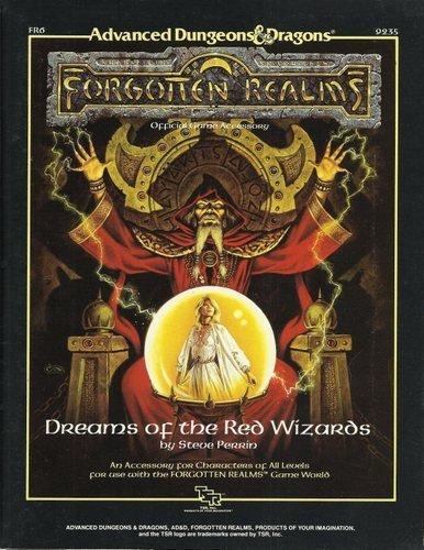 Dreams of Red Wizards/Module Fr6 (Advanced Dungeons and Dragons Forgotten Realms Accessory): ...