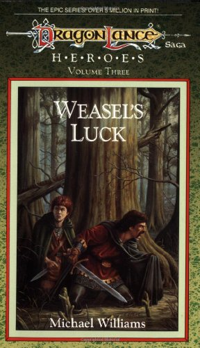 9780880386258: Weasel's Luck (Dragonlance #3)