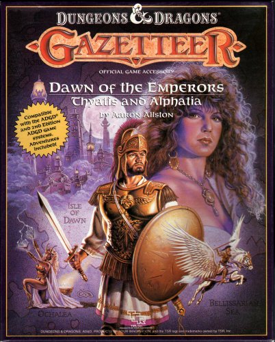 9780880387361: Dawn of the Emperors: Thyatis and Alphatia (Dungeons and Dragons Gazetteer Official Game Accessory)