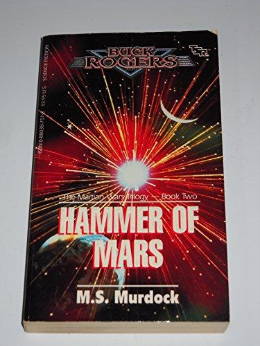 9780880387514: Hammer Of Mars (Buck Rogers: Martian Wars Trilogy, Book Two)