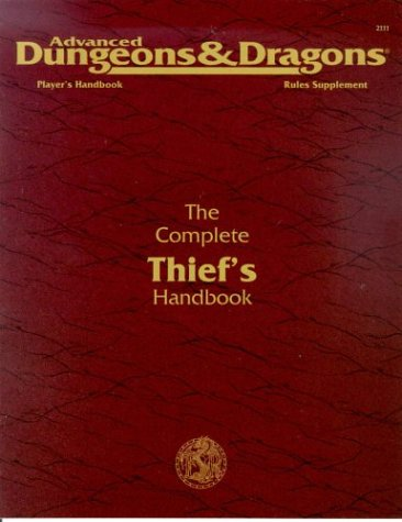 The Complete Thief's Handbook: Player's Handbook Rules Supplement, 2nd Edition (Advanced ...