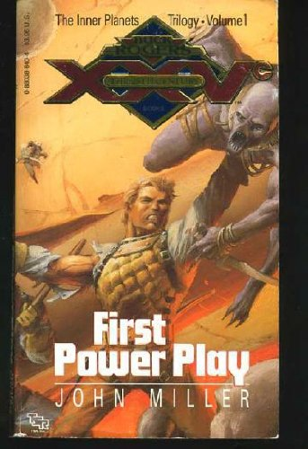 First Power Play (Buck Rogers the Inner Planets Trilogy, Vol 1) (9780880388405) by John Miller