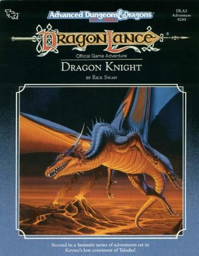 Dragon Knight (Advanced Dungeons & Dragons/Dragonlance Module DLA2): Swan, Rick