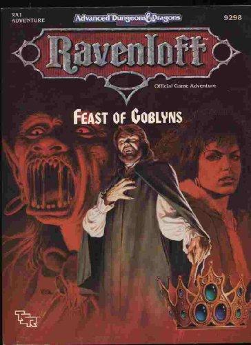 Feast of Goblyns (Advanced Dungeons & Dragons/Ravenloft Module RA1)