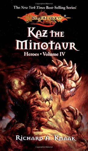 DragonLance : Heroes II : Kaz the Minotaur (Signed), The Gates of Thorbardin, Galen Beknighted: ...