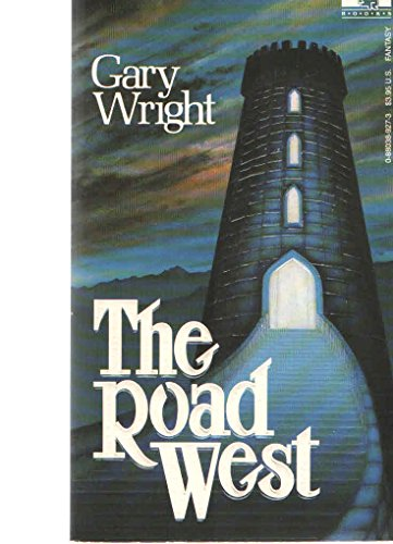 9780880389273: The Road West