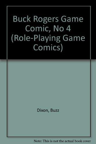 Buck Rogers Game Comic, No 4 (Role-Playing: Dixon, Buzz