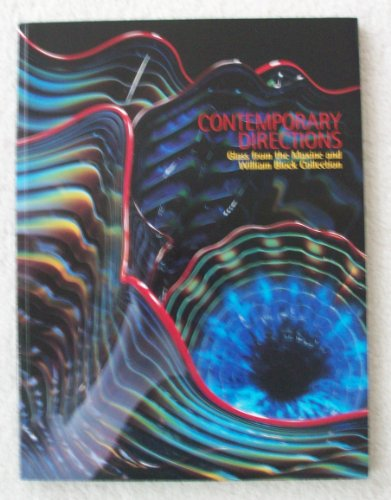 9780880390422: Contemporary Directions: Glass from the Maxine and William Block Collection