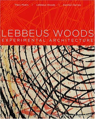 9780880390439: Lebbeus Woods: Experimental Architecture