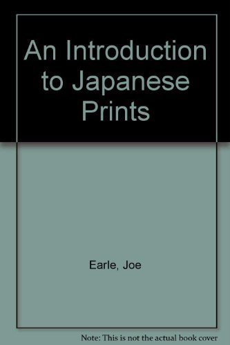 An Introduction to Japanese Prints (V&A introductions: Earle, Joe