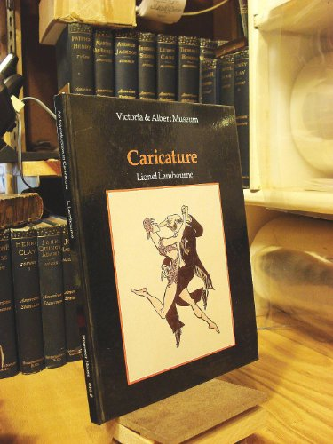 An Introduction to Caricature (The V & A introductions to the decorative arts): Lambourne, ...