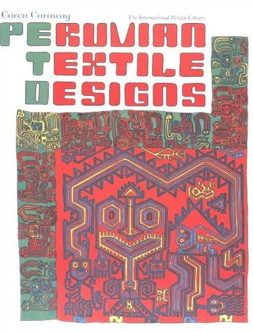 9780880450263: Peruvian Textile Designs (International Design Library)