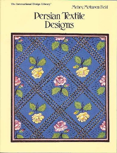 9780880450270: Persian Textile Designs (International Design Library)