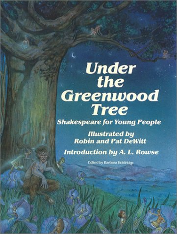 Under the Greenwood Tree: Shakespeare for Young: William Shakespeare