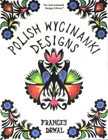 Polish Wycinanki Designs (International Design Library)