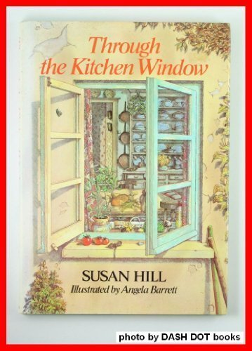 Through the Kitchen Window 9780880450744 Through the Kitchen Window [Hardcover]
