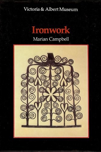 Ironwork N/R UK (V & a Introductions to the Decorative Arts): Campbell