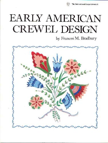 9780880450928: Early American Crewel Design (International Design Library)