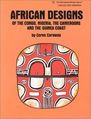 9780880450935: African Designs of the Congo, Nigeria, the Cameroons and the Guinea Coast (International Design Library)